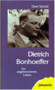 Bonhoeffer, ein abgebrochenes Leben